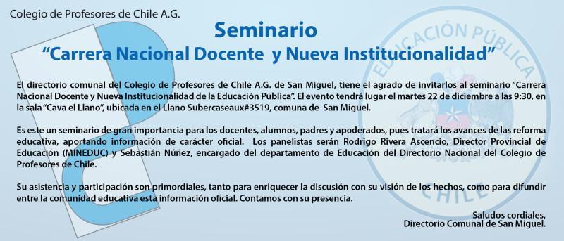 SEMINARIO CARRERA  DOCENTE Y NUEVA INSTITUCIONALIDAD EN SAN MIGUEL