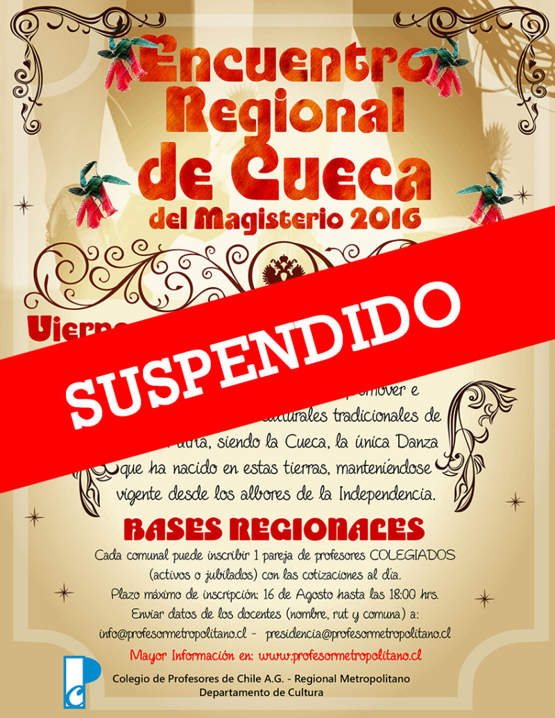 SE COMUNICA SUSPENSIÓN ENCUENTRO REGIONAL DE CUECA DEL MAGISTERIO 2016