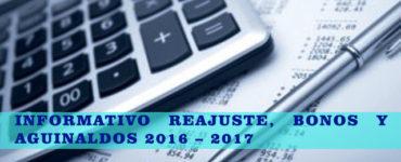 INFORMATIVO REAJUSTE, BONOS Y AGUINALDOS 2016 – 2017