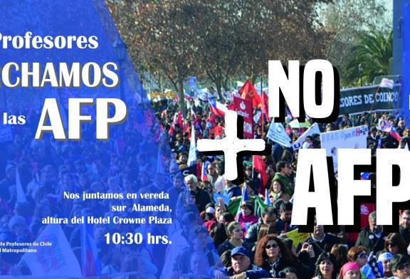 """Llamado a profesorado para la marcha """"No + AFP"""""""