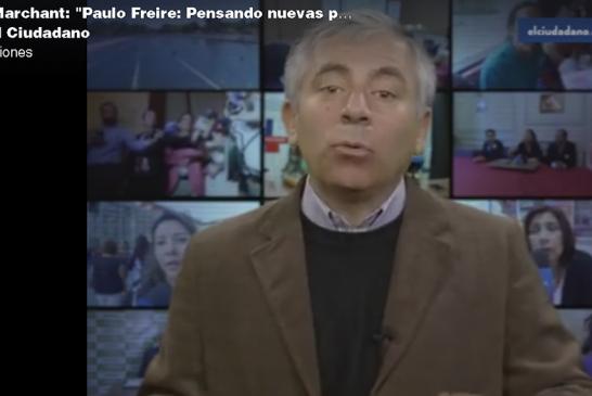 Paulo Freire y su pensamiento: Columna en El Ciudadano