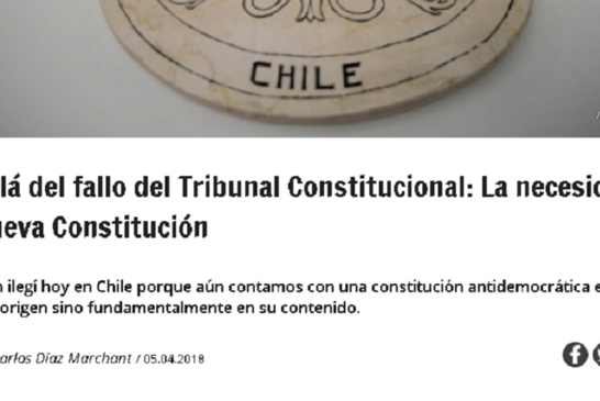 Columna sobre fallo del TC y necesidad de nueva Constitución