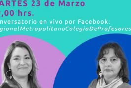 Conversatorios gremiales y feministas marcan actividades del Regional Metropolitano