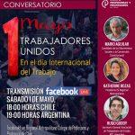 Conversatorio 1 de Mayo: Trabajadores unidos