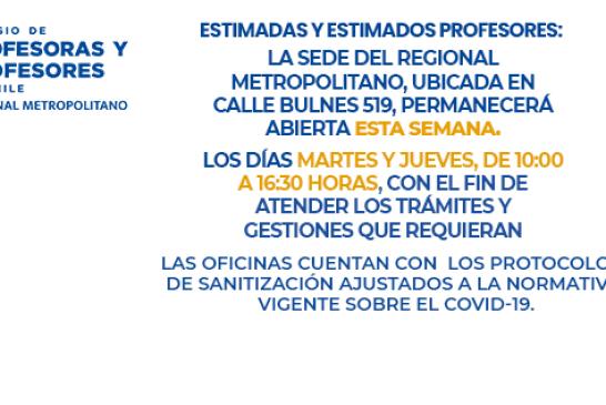Sede Regional abierta Martes 13 y Jueves 15