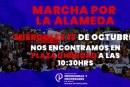 MARCHA POR LA ALAMEDA MIÉRCOLES 13 DE OCTUBRE